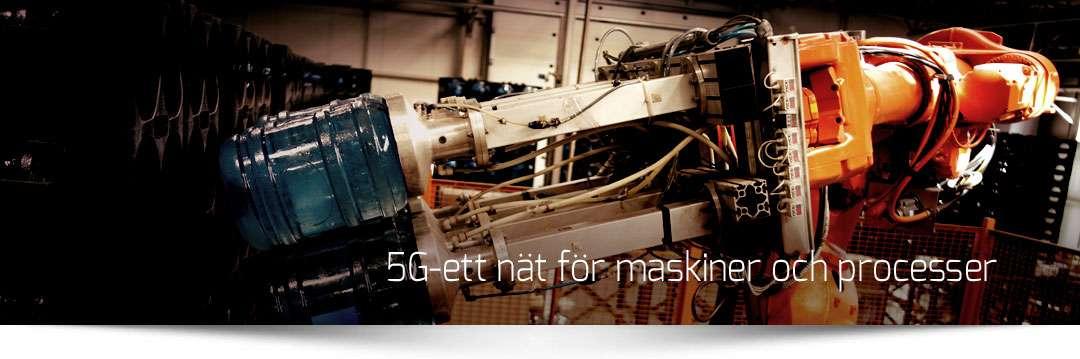 5G ett nät för maskiner